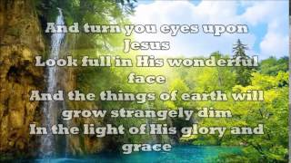 Turn Your Eyes Upon Jesus – Alan Jackson (Lyrics)
