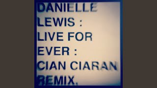 Live Forever (Cian Ciarán Instrumental Remix)