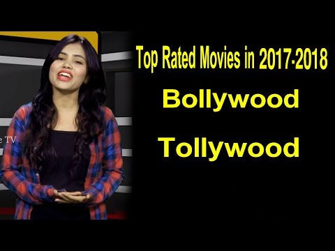 Top Rated Movies in 2017-2018 | Bollywood