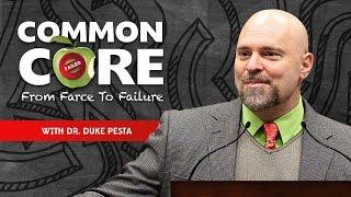 Dr. Duke Pesta Masonic Common Core Carnage