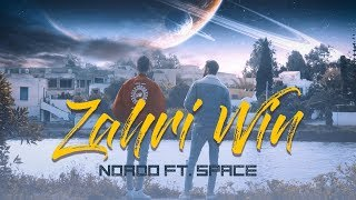 Nordo ft. Space - Zahri Win | زهري وين (Clip Officiel)