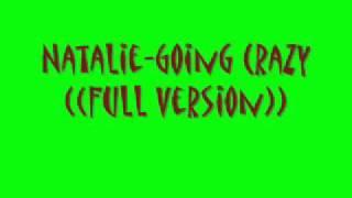 Natalie Goin Crazy Video