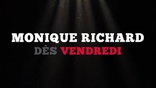Ce vendredi: Monique Richard