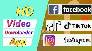 HD Video Downloader app for Facebook tiktok and Instagram free