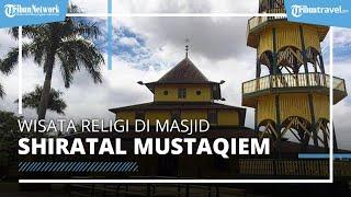 Wisata Religi ke Samarinda, Melihat Alquran Berumur 3 Abad yang Ada di Masjid Shiratal Mustaqiem