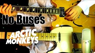 No Buses - Arctic Monkeys ( Guitar Tab Tutorial & Cover )