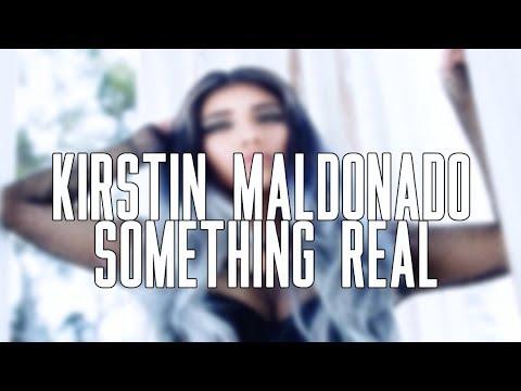 Something Real - Kirstin