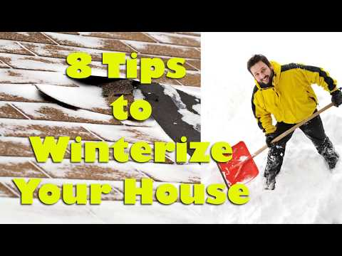 8 Tips to Winterize Your House