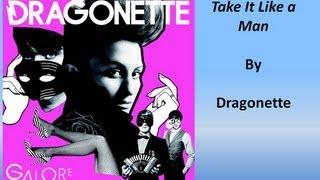 Dragonette - Take It Like a Man (Lyrics)