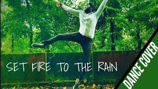 Set Fire to the Rain|Dance Cover