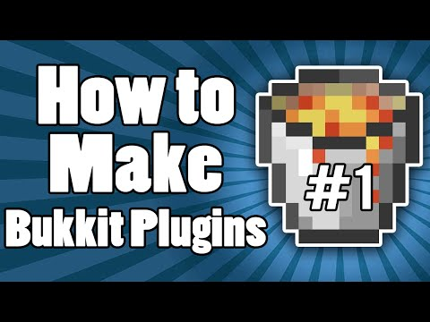 VIDEOS | How to Make a Bukkit Plugin! | Tutorial Series