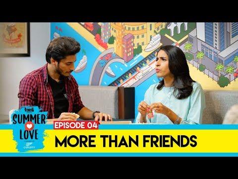 Teeli | Summer Love | Episode 4 | More than Friends | Web Series