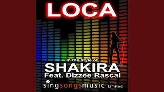 Loca (In the style of Shakira feat. Dizzee Rascal)