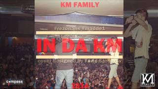 KM Family - In Da KM