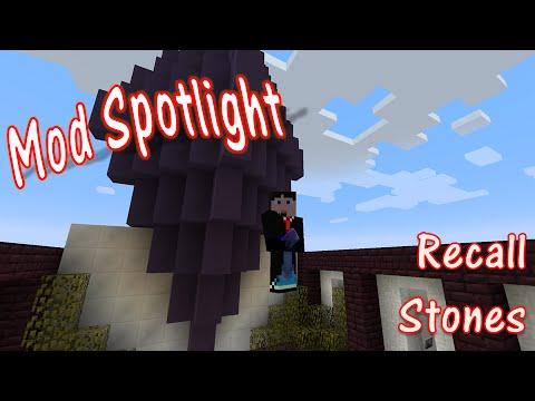 Mod Spotlight - Recall Stones