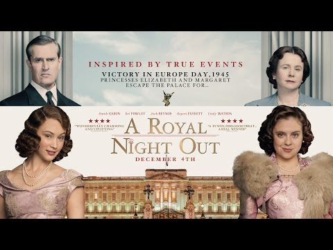 A Royal Night Out A Royal Night Out (US Trailer)