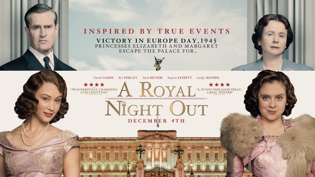 Trailer för A Royal Night Out
