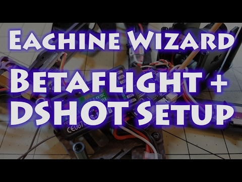 eachine-wizard-betaflight--dshot-setup-guide