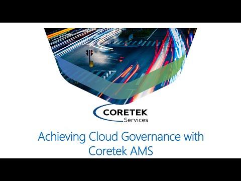 Achieving Cloud Governance with Coretek AMS