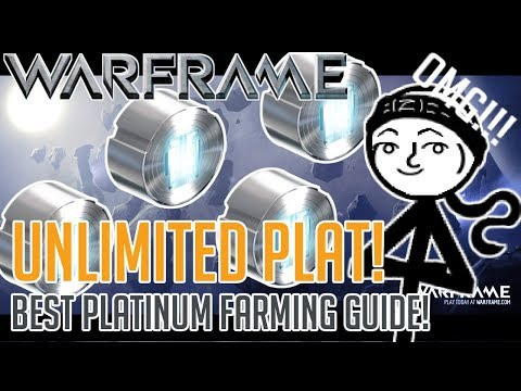 Warframe - How to get UNLIMITED Platinum!!!! (2018 BEST Plat farming guide)