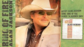 "Alan Jackson - ""RING OF FIRE"" (audio)"