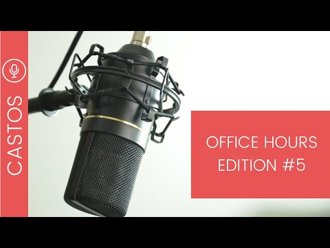 Podcast Office Hours: Edition #5