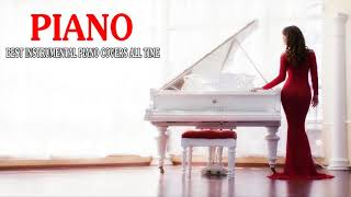 Top 30 Piano Cover of Popular Songs 2019 - Best Instrumental Piano Covers All Time
