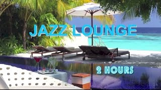 Jazz Lounge and Jazz Lounge Music: Best of Jazz Lounge Music Instrumental and Jazz Lounge Mix 2016