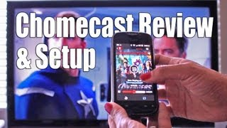 Google Chromecast Review & Setup