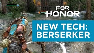 For Honor | Berserker | NEW Spin Chop Chain Tech