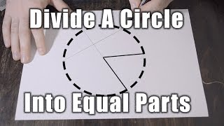 How To Divide A Circle Into  Any Number Of  Equal Parts