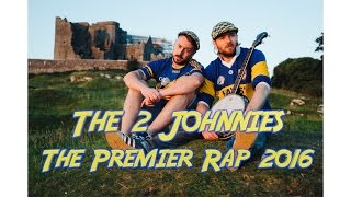 The 2 Johnnies   Premier Rap 2016
