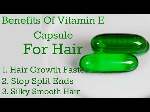 Video Top uses of Vitamin E Oil for Hair || Benefits of Vitamin E Oil for Hair || DIY