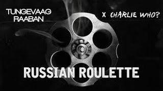 Tungevaag & Rabaan X Charlie Who - Russian Roulette (1 Hour Loop)