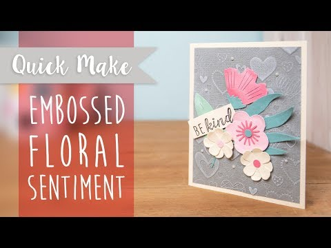 Embossed Floral Sentiment - Sizzix