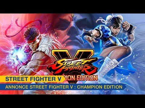 Trailer d'annonce de Street Fighter V: Champion Edition