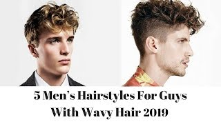 5 Men's Hairstyles For Guys With Wavy Hair