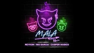 Mala (Remix) - Reykon feat. Nio García y Casper Magico (Video)