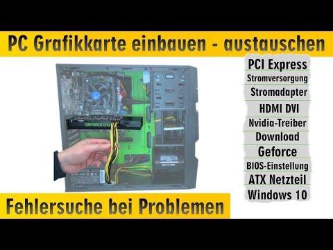 PC Grafikkarte einbauen - austauschen - Fehlersuche bei Problemen - PCI Express Anschlüsse - [4K]