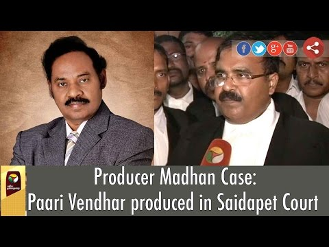 Producer-Madhan-Case-Paari-Vendhar-produced-in-Saidapet-Court