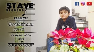 Besabriyaan Cover Version | Ft. Aditya Patel | M.S. Dhoni - The Untold Story | Amaal Malik