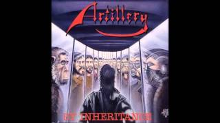 ARTILLERY - By Inheritance (FULL ALBUM)