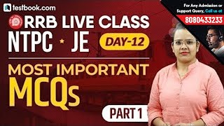 Railway NTPC 2019 | RRB JE Classes Day 12 | Important GS Questions for RRB | General Studies Class