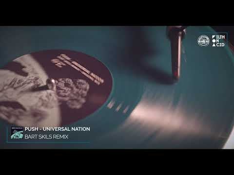 Push – Universal Nation (Bart Skils Remix)
