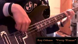 Roy Orbison   Oh, Pretty Woman (Bass Cover)