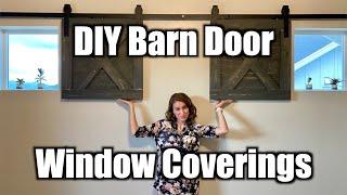 Barn Door Window Coverings - DIY