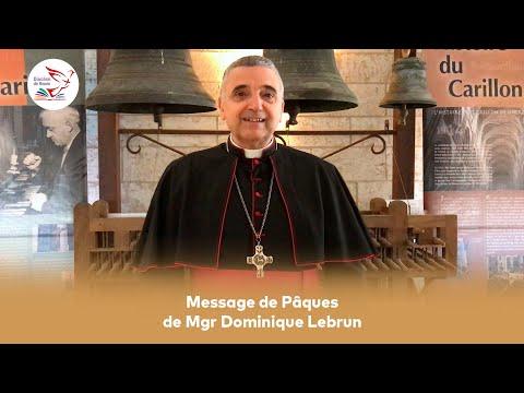 Message de Pâques 2021 de Mgr Dominique Lebrun, archevêque de Rouen