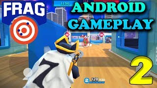 FRAG PRO SHOOTER - ANDROID GAMEPLAY - #2