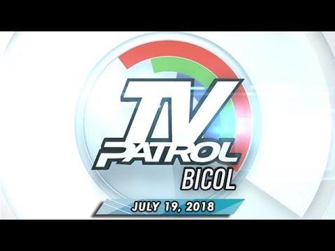 [ABS-CBN]  TV Patrol Bicol – July 19, 2018