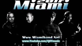 فرقة ميامي - ميدلي هبان 2011 MiaMi Band - Midly Haban